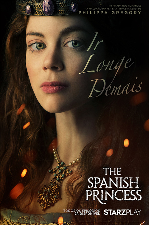 THE SPANISH PRINCESS: PARTE 1